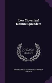 Low Cloverleaf Manure Spreaders