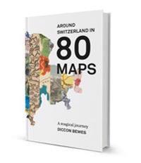 Around Switzerland In 80 Maps