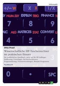 Wissenschaftliche HP-Taschenrechner im praktischen Einsatz