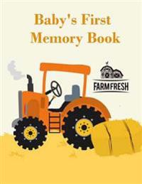 Baby's First Memory Book: Baby's First Memory Book; Tractor Baby