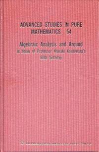 Algebraic Analysis and Around