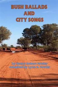 Bush Ballads and City Songs