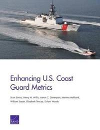 Enhancing U.S. Coast Guard Metrics