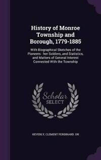 History of Monroe Township and Borough, 1779-1885