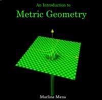 Introduction to Metric Geometry, An