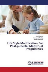 Life Style Modification for Post-Pubertal Menstrual Irregularities
