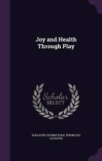 Joy and Health Through Play