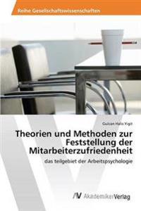 Theorien Und Methoden Zur Feststellung Der Mitarbeiterzufriedenheit