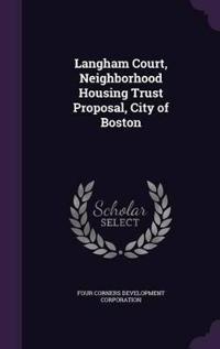 Langham Court, Neighborhood Housing Trust Proposal, City of Boston