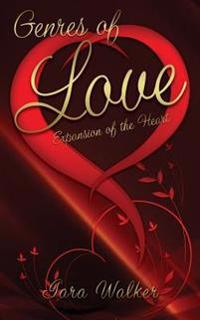 Genres of Love: Expansions of the Heart