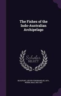 The Fishes of the Indo-Australian Archipelago