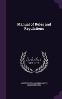 Manual of Rules and Regulations