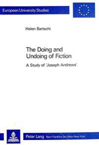 Doing and Undoing of Fiction