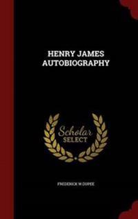 Henry James Autobiography
