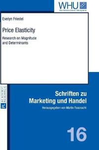 Price Elasticity: Research on Magnitude and Determinants