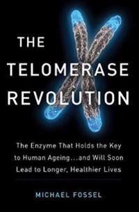 Telomerase Revolution