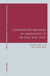 Contrasting Meaning in Languages of the East and West
