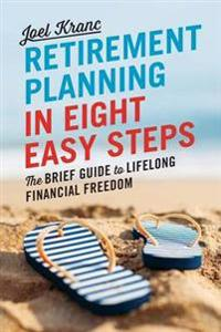 Retirement Planning in 8 Steps
