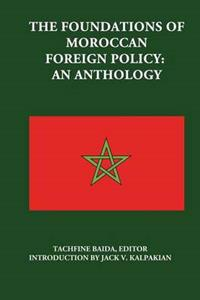 The Foundations of Moroccan Foreign Policy