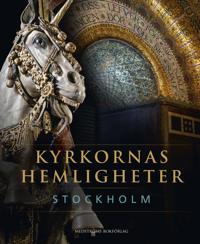 Kyrkornas hemligheter : Stockholm