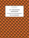 Att organisera marknader : slutrapport från ett forskningsprogram
