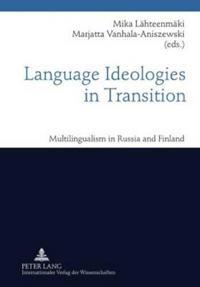 Language Ideologies in Transition