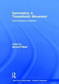 Gymnastics, A Transatlantic Movement