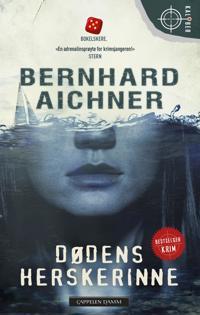 Dødens herskerinne - Bernhard Aichner | Ridgeroadrun.org