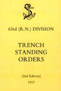 63rd Rn Division Trench Standing Orders 1917