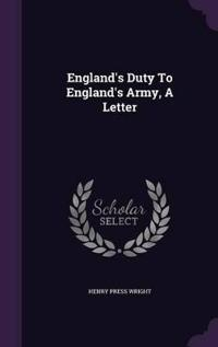 England's Duty to England's Army, a Letter