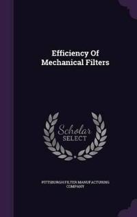 Efficiency of Mechanical Filters