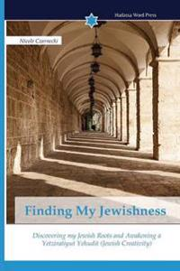 Finding My Jewishness