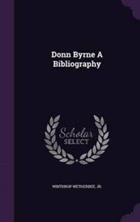 Donn Byrne a Bibliography