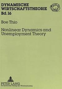 Nonlinear Dynamics and Unemployment Theory