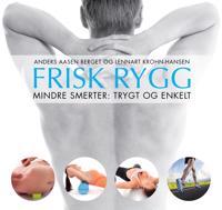 Frisk rygg; mindre smerter, trygt og enkelt - Anders Aasen Berget, Lennart Krohn-Hansen   Ridgeroadrun.org