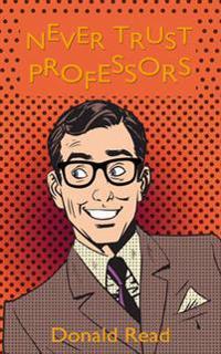 Never Trusts Professors