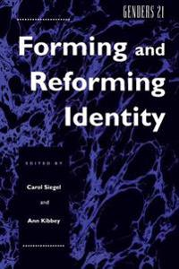 Forming and Reforming Identity