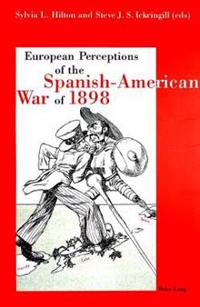 European Perception of the Spanish-American War of 1898