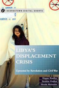 Libya's Displacement Crisis