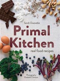 Primal Kitchen: Real Food Recipes