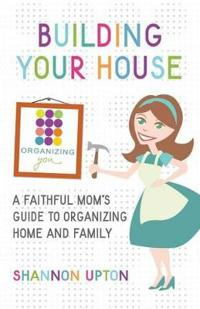 Building Your House
