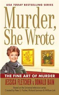 Murder, She Wrote the Fine Art of Murder