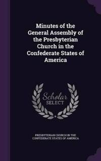 Minutes of the General Assembly of the Presbyterian Church in the Confederate States of America