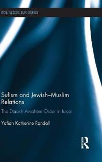 Sufism and Jewish-Muslim Relations