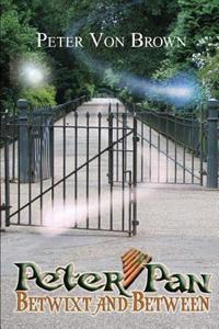 Peter Pan: Betwixt-And-Between