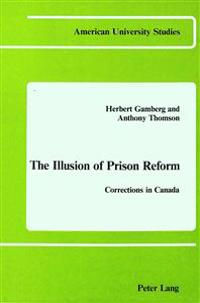 The Illusion of Prison Reform