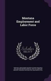 Montana Employment and Labor Force
