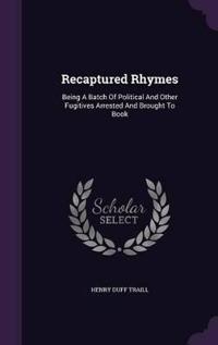 Recaptured Rhymes