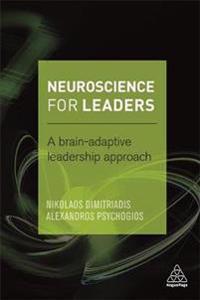 Neuroscience for Leaders: A Brain Adaptive Leadership Approach