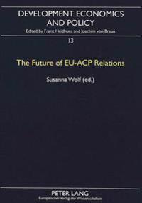 The Future Of Eu-acp Relations
